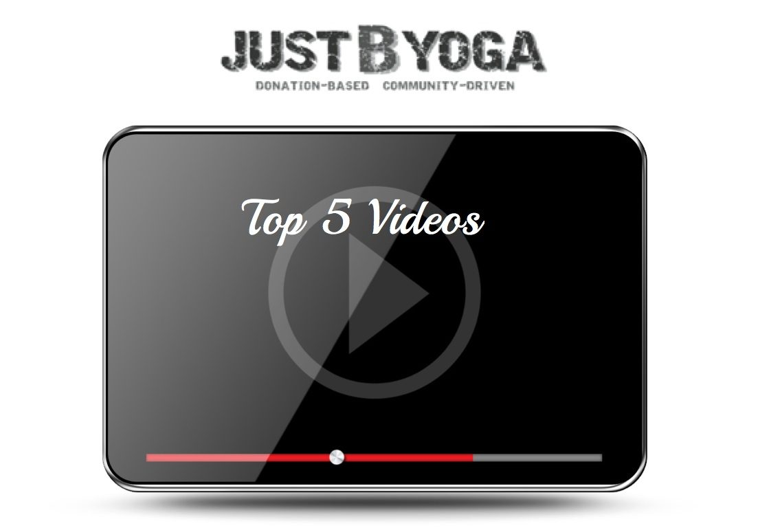 Top 5 Just B Yoga videos