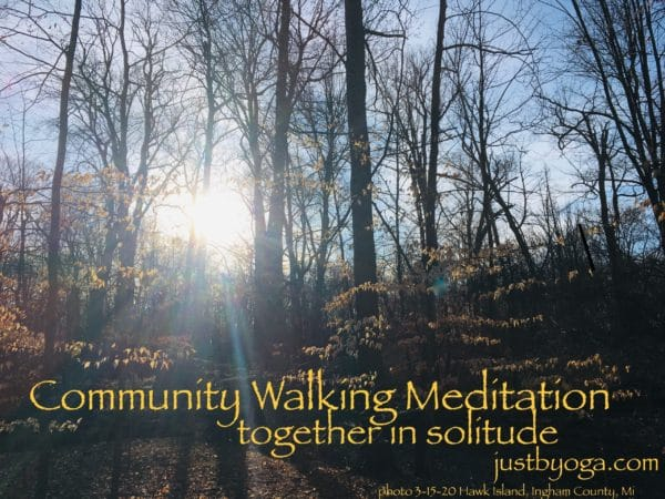 Community Walking Meditation starts today